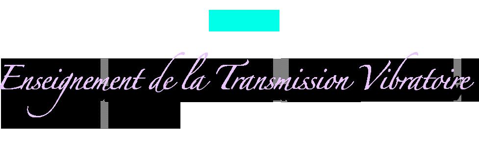 Transmission Vibratoire in english